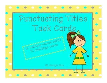 Punctuating Titles 5th Grade Common Core Aligned Language