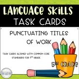 Punctuating Titles of Work Task Card Set