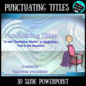 Punctuating Titles PowerPoint Lesson