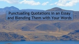 Punctuating and Blending Quotations