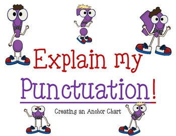 Punctuation Anchor Chart