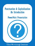 Punctuation & Capitalization: An Introduction
