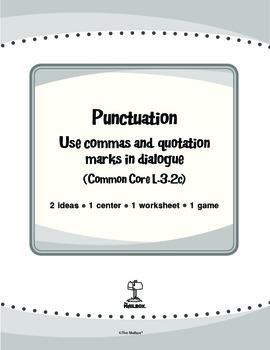 Punctuation (Common Core L.3.2c)