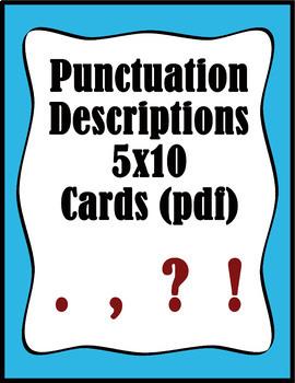 Punctuation Descriptions 5x7 cards (pdf)