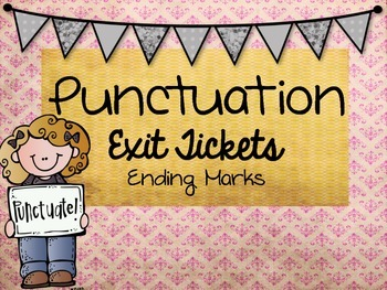 Punctuation Exit Tickets