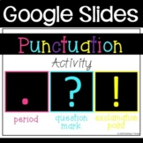 Punctuation- Google Slides Activity
