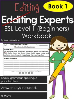 Punctuation, Grammar & Spelling Editing Experts - Book 1 Beginners Level ESL