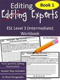 Punctuation, Grammar & Spelling Editors - Book 1 Int. ESL