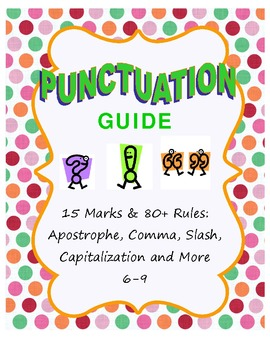 Punctuation Guide: 15 Marks & 80+ Rules for Commas and MORE 6-9