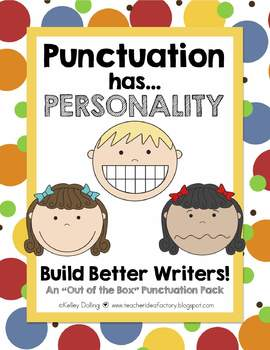 Sentence Writing - Punctuation Has Personality {The 3 Kind