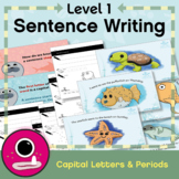 Level 1 Sentence Writing: Capital Letters & Periods (Full Stops)