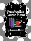 Punctuation Lesson Plans (5 Days)
