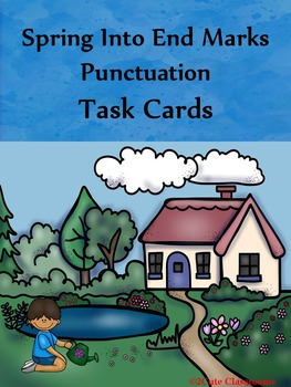 Punctuation Marks: Spring-Themed Punctuation Task Cards