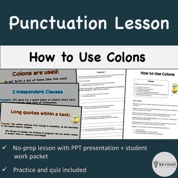 Punctuation Mini Unit: Colons (PowerPoint + packet w/ practice + quiz)