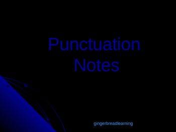 Punctuation Notes