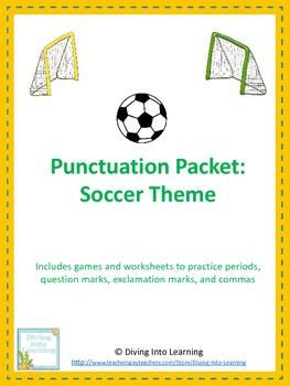 Punctuation Packet: Soccer Theme