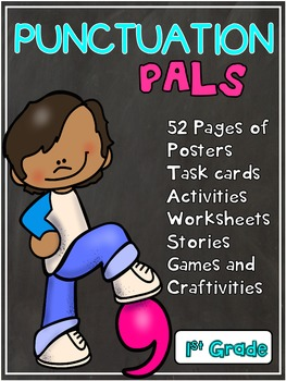 Punctuation Pals (First Grade)
