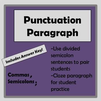 Punctuation Paragraph: Comma and Semicolon Practice
