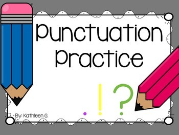 Punctuation Pencil Practice