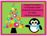 Punctuation Penguins Winter Literacy Center A Clothespin Game
