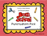 Back to School Punctuation Pick!  Sentence Practice (Liter