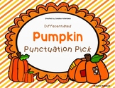 Pumpkin Punctuation Pick! Sentence Practice (Literacy Cent