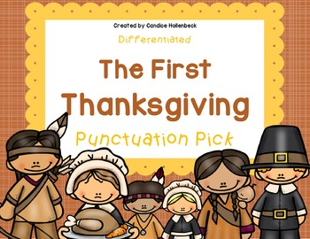 The First Thanksgiving Punctuation Pick! Sentence Practice (Literacy Center)