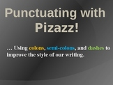 Punctuation Pizazz Notes - Using Punctuation for Stylistic Effect