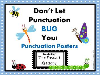 Punctuation Posters (Don't Let Punctuation Bug You!)