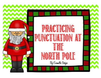 Punctuation Practice at the North Pole