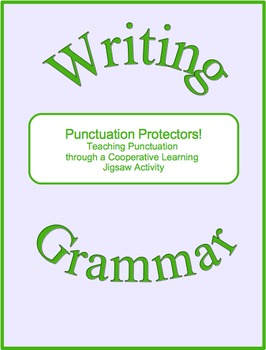 Punctuation Protectors!--A Cooperative Learning Jigsaw Activity
