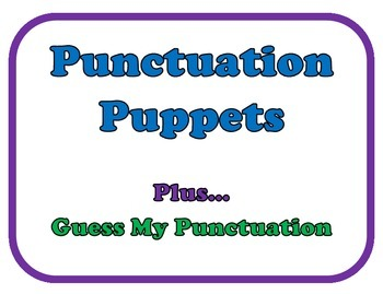 Punctuation Puppets, Posters and Game