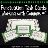 Punctuation Task Cards #1 {Working with Commas}