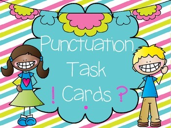 Punctuation Task Cards and Activity Sheets