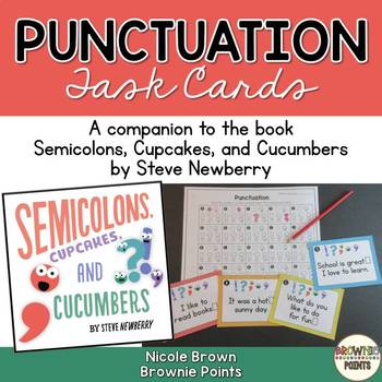 Punctuation Task Cards - Semicolons, Cupcakes, and Cucumbers