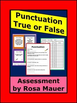 Punctuation Assessment True or False