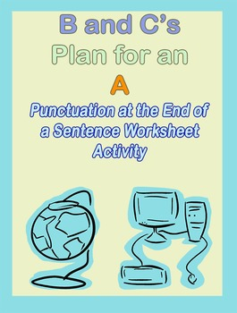 Punctuation at End of Sentence Worksheet ELA Activity