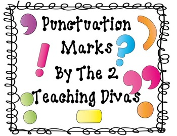 Punctuation by The 2 Teaching Divas