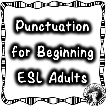 Punctuation for Beginner ESL Adults