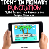 Punctuation for Google Classroom