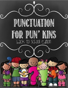 Punctuation for Pun'kins Back to School Edition (with Punctuation Rule Cards)