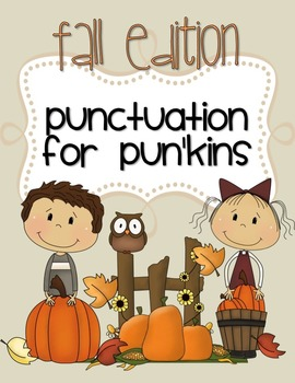 Punctuation for Pun'kins Fall Edition with Punctuation Rule Cards