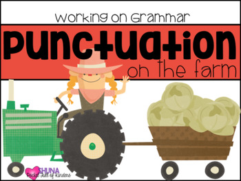 Punctuation on the Farm  {A Working On Grammar Center}