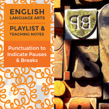Punctuation to Indicate Pauses & Breaks - Playlist and Tea