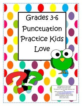 Punctuation Practice Kids Love (Gr. 3-6, 12pgs.)