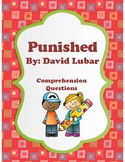 Punished - David Lubar - Comprehension Questions