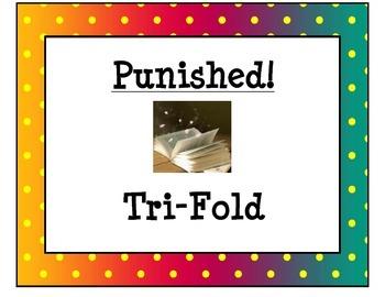 Punished! (a Comprehension Tri-Fold)