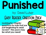 Punished, by David Lubar, Easy Reader Chapter Question Pack