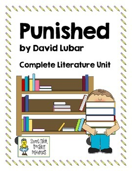"""Punished"", by David Lubar, Huge Literature Unit, 63 Total Pages!"