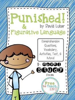 Punished! by David Lubar Novel Study & Figurative Language Activities